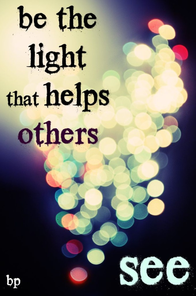9ba8b77d2aa6078c275fe6d22b98a795--shine-quotes-helping-others